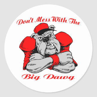 Dont Mess Big Dog Round Stickers