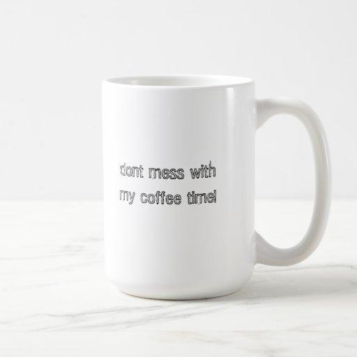 dont mess coffee mug