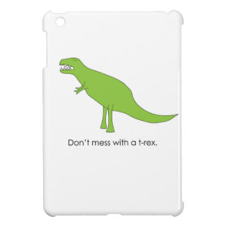 Don't Mess With A T-rex Funny Dino Fan Gift Cover For The iPad Mini