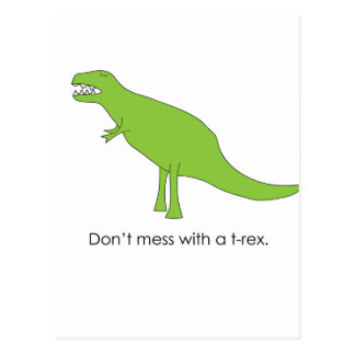Don't Mess With A T-rex Funny Dino Fan Gift Postcard