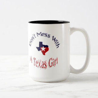 Don't Mess With A Texas Girl Zazzle Mug