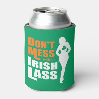 Don't Mess with an Irish Lass Funny Can Cooler