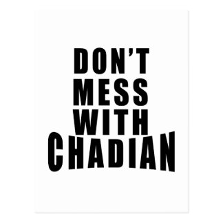 Don't Mess With CHADIAN Postcard