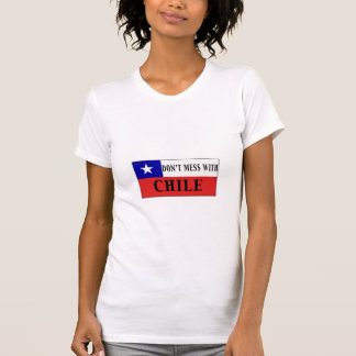 DON'T MESS WITH CHILE T SHIRTS
