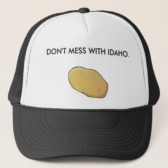 Don't Mess With Idaho Cap