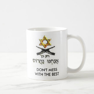 DON'T MESS WITH ISRAEL COFFEE MUG