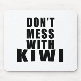 Don't Mess With KIWI Mouse Pad
