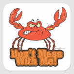 dont mess with me mean crab square sticker