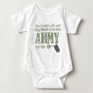Don't Mess With me My Uncle is in the Army Baby Bodysuit