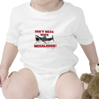 Don't Mess WIth Megalodon! Bodysuits
