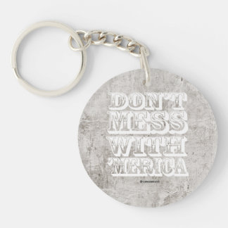 Don't Mess with 'Merica - Western Style Single-Sided Round Acrylic Keychain