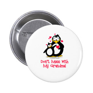 don't mess with my grandma! 6 cm round badge