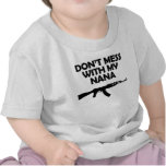 Don't Mess With My Nana Tee Shirt