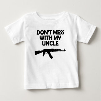 Don't Mess With My Uncle Baby T-Shirt