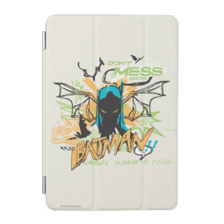 Don't Mess with the Batman - Notebook Collage iPad Mini Cover