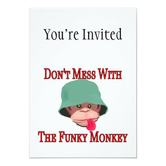 Don't Mess With The Funky Monkey 13 Cm X 18 Cm Invitation Card
