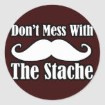 Don't Mess with the Moustache Stickers