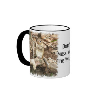 Don't Mess with the 'Munk! Mug