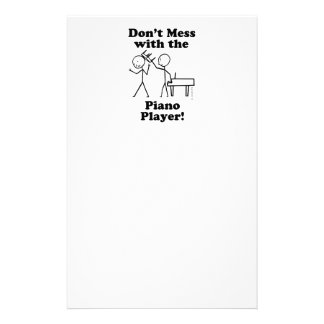 Don't Mess With The Piano Player Customized Stationery