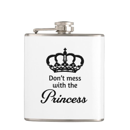 Don't Mess with the Princess Hip Flask