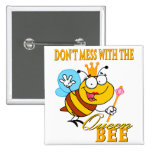 dont mess with the queen bee badge