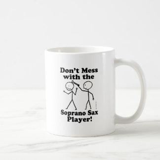 Don't Mess With The Soprano Sax Player Basic White Mug