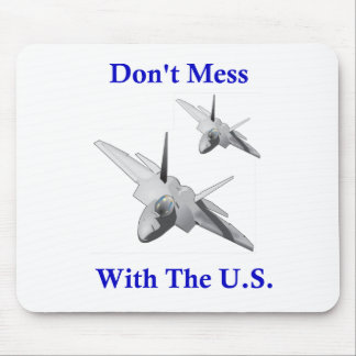Don't Mess With The U.S. Mouse Pad