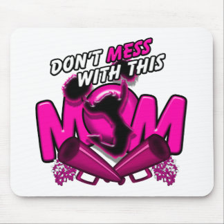 Don't Mess With This Cheer Mom Mouse Mat