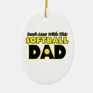 Don't Mess With This Softball Dad copy.png Ceramic Oval Decoration