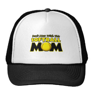 Don't Mess With This Softball Mom copy.png Cap
