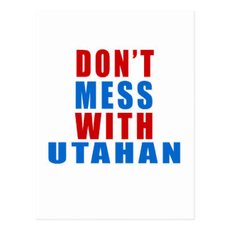 Don't Mess With UTAHAN Postcard