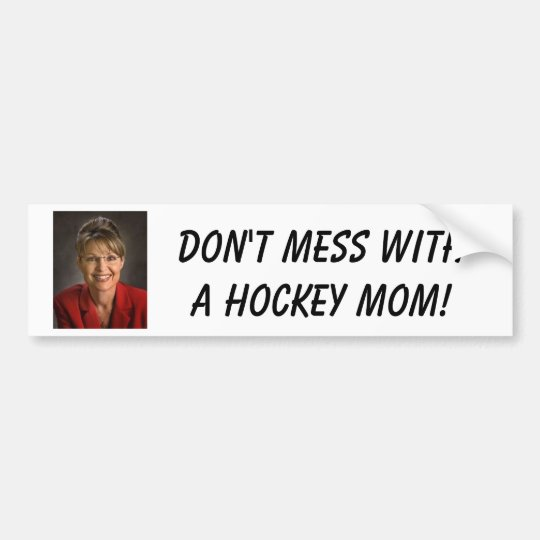 Don't mess witha Hockey Mum! Bumper Sticker