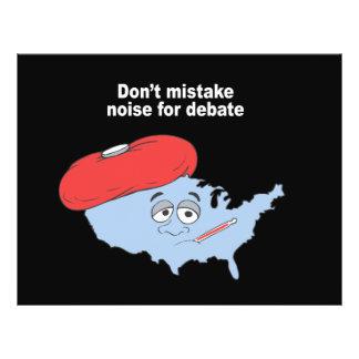 Don't mistake noise for debate full color flyer