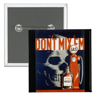 Don't Mix Em-Don't Drink and Drive 15 Cm Square Badge