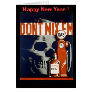 Don't Mix Em-Don't Drink and Drive Greeting Card