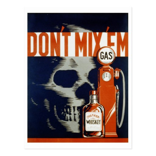 Don't Mix Em-Don't Drink and Drive Post Card