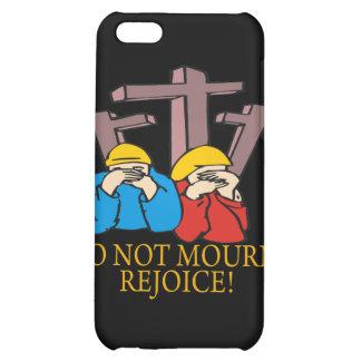 Dont Mourn Rejoice iPhone 5C Case