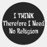 Don't Need Religion Round Sticker