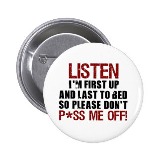Don't P*ss Me Off!! 6 Cm Round Badge
