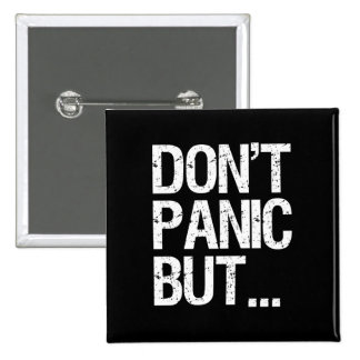 Don't Panic 15 Cm Square Badge