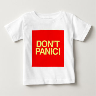 Don't Panic Baby T-Shirt