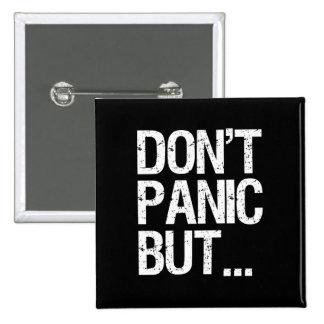 Don't Panic 15 Cm Square Badge