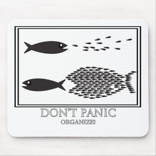 Dont' Panic be Organize! Mousepads