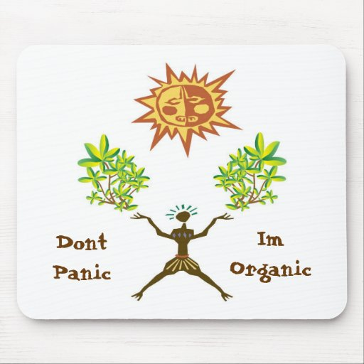 Dont Panic Im Organic Mouse Mat