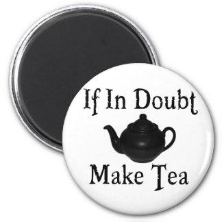 Don't panic - make tea! 6 cm round magnet