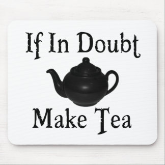 Don't panic - make tea! mouse mat