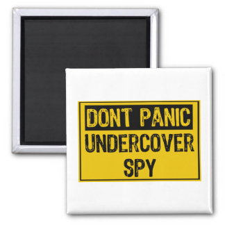 Dont Panic- Undercover Spy Magnet