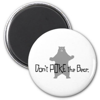 Don't Poke the BEAR 6 Cm Round Magnet