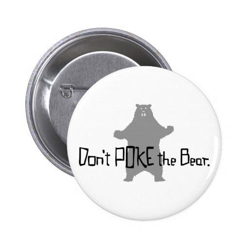 Don't Poke the BEAR Pinback Buttons