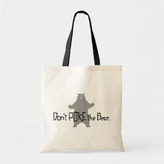 Don't Poke the BEAR Canvas Bag